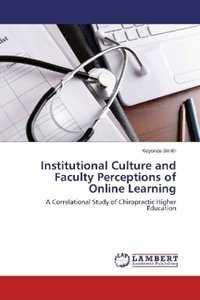 Institutional Culture and Faculty Perceptions of Online Learning
