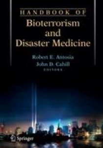 Handbook of Bioterrorism and Disaster Medicine