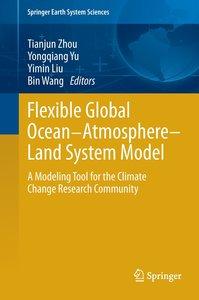 Flexible Global Ocean-Atmosphere-Land System Model