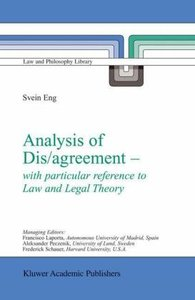 Analysis of Dis/agreement - with particular reference to Law and