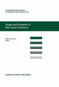 Origin and Evolution of New Gene Functions