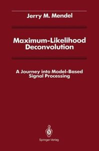 Maximum-Likelihood Deconvolution