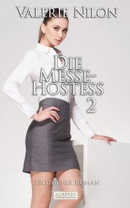 Die Messe-Hostess 2 - Erotischer Roman [Edition Edelste Erotik]