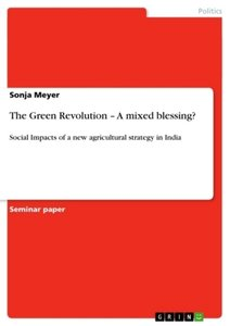 The Green Revolution - A mixed blessing?