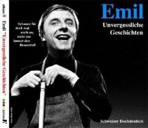 Emil, Unvergessliche Geschichten, 1 Audio-CD