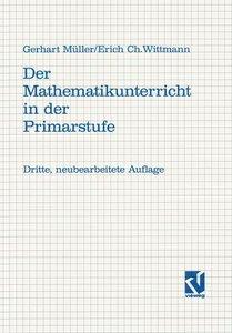Der Mathematikunterricht in der Primarstufe