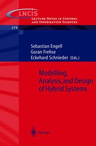 Modelling, Analysis and Design of Hybrid Systems