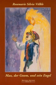 Max, der Gnom und sein Engel