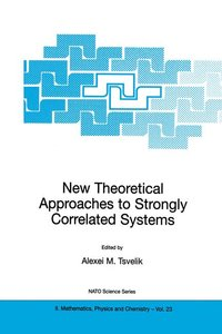 New Theoretical Approaches to Strongly Correlated Systems