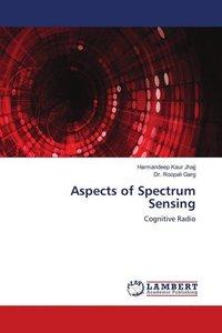 Aspects of Spectrum Sensing