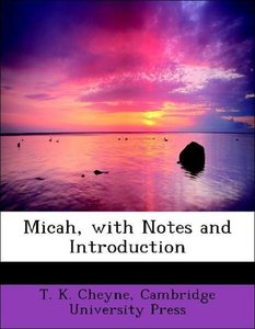 Micah, with Notes and Introduction
