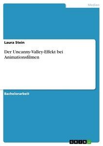Der Uncanny-Valley-Effekt bei Animationsfilmen
