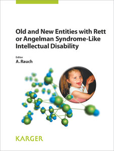 Old and New Entities with Rett or Angelman Syndrome-Like Intelle