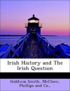 Irish History and The Irish Question