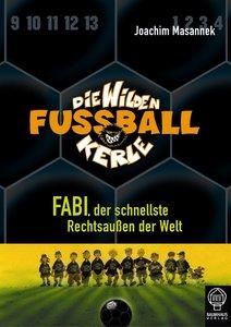 Die Wilden Fussballkerle 08: Fabi, der schnellste Rechtsaußen de