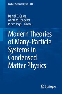 Modern Theories of Many-Particle Systems in Condensed Matter Phy