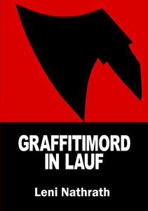 Graffitimord in Lauf