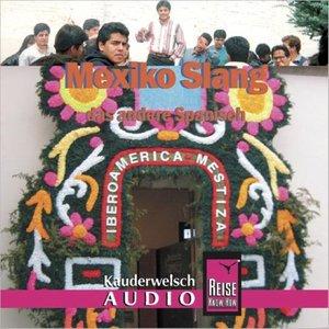Mexiko. Kauderwelsch AusspracheTrainer. CD