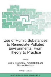 Use of Humic Substances to Remediate Polluted Environments: From