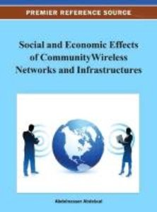 Social and Economic Effects of Community Wireless Networks and I
