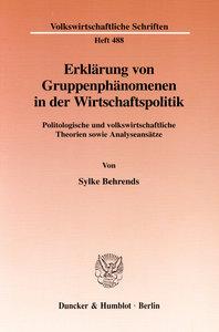 Erklärung von Gruppenphänomenen in der Wirtschaftspolitik.