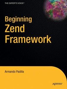 Beginning Zend Framework