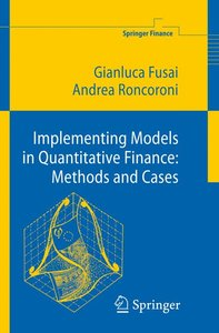 Implementing Models in Quantitative Finance: Methods and Cases
