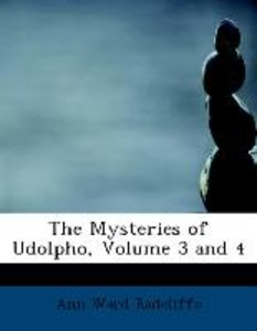The Mysteries of Udolpho, Volume 3 and 4