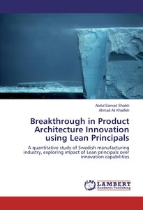 Breakthrough in Product Architecture Innovation using Lean Princ