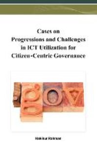 Cases on Progressions and Challenges in ICT Utilization for Citi