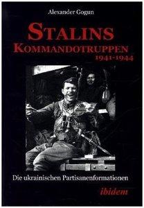 Stalins Kommandotruppen 1941-1944