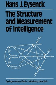 The Structure and Measurement of Intelligence