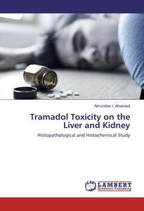 Tramadol Toxicity on the Liver and Kidney