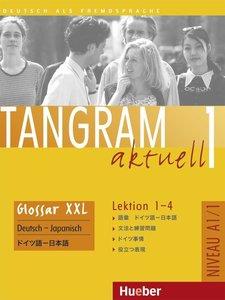 Tangram aktuell 1. Glossar XXL Deutsch-Japanisch. Lektion 1-4