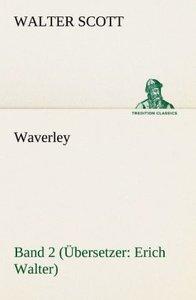 Waverley - Band 2. Übersetzer: Erich Walter
