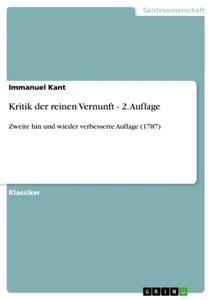 Kritik der reinen Vernunft - 2. Auflage