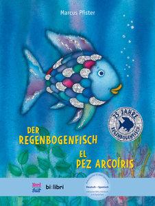 Der Regenbogenfisch. Kinderbuch Deutsch-Spanisch