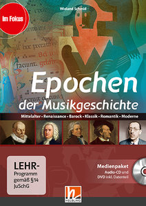 Epochen der Musikgeschichte, Medienpaket (CD+DVD)