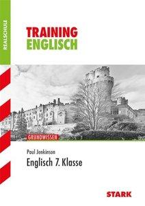 Training Englisch Grundwissen 7. Klasse Realschule