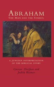 Abraham, the Man and the Symbol