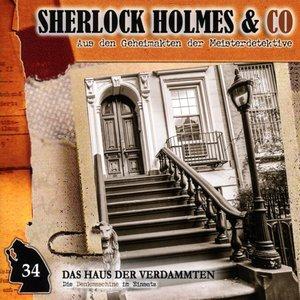 Sherlock Holmes & Co 34. Das Haus der Verdammten