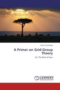 A Primer on Grid-Group Theory