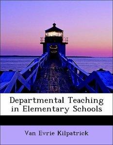 Departmental Teaching in Elementary Schools