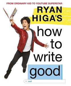 Ryan Higa\'s Book That Doesn\'t Have a Title Yet Because Ryan Ca