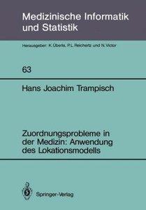 Zuordnungsprobleme in der Medizin: Anwendung des Lokationsmodell