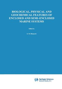 Biological, Physical and Geochemical Features of Enclosed and Se