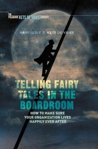 Telling Fairy Tales in the Boardroom