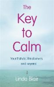 The Key to Calm