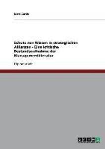Schutz von Wissen in strategischen Allianzen - Eine kritische Be