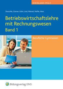 Betriebswirtschaftslehre und Rechnungswesen 1. Lehr-/Fachbuch. R